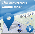 Våra kraftstationer i Google maps
